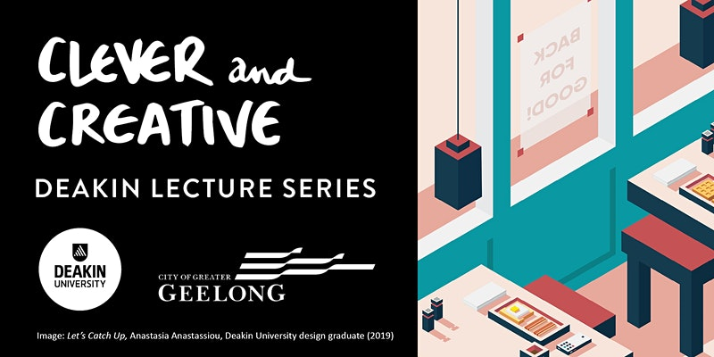 2020 Clever and Creative Lecture Series by Deakin University